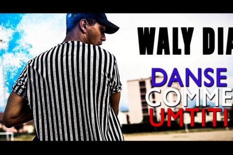 Waly Dia – Danse Comme Umtiti